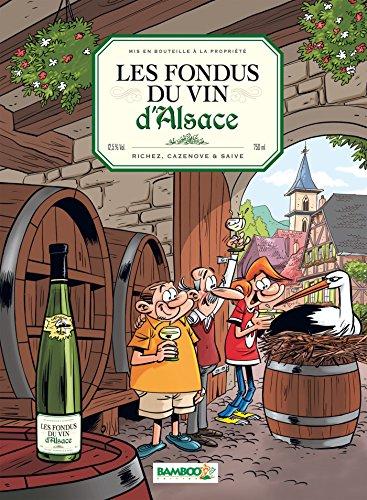 Les Fondus du vin : Alsace