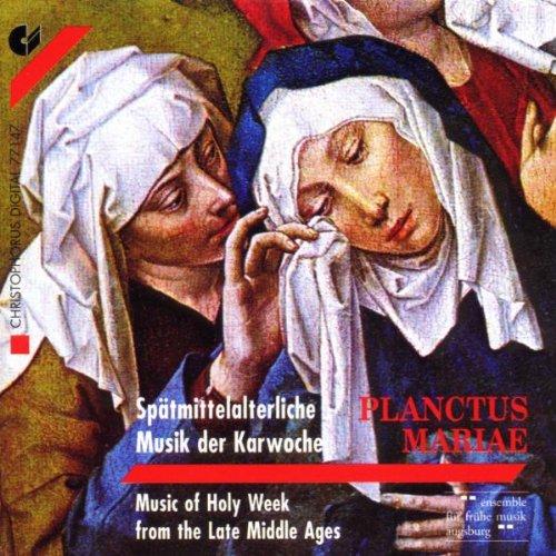 Planctus Mariae (Spätmittelalterliche Musik der Karwoche)