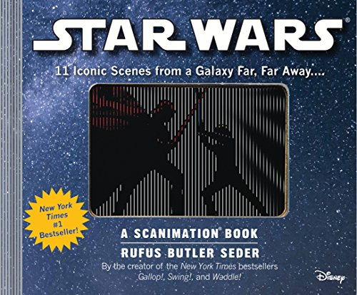 Star Wars: A Scanimation Book: 11 Iconic Scenes from a Galaxy Far, Far Away...