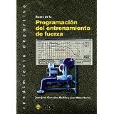 Bases de la Programación del entrenamiento de fuerza (Rendimiento deportivo)
