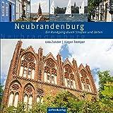 Neubrandenburg: Ein Rundgang durch Straßen und Zeiten - Dr. Jürgen Tremper