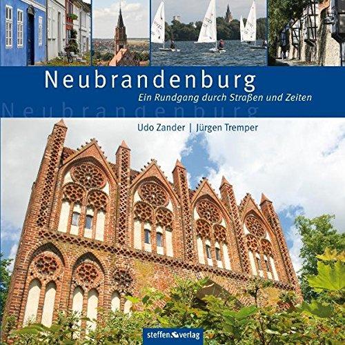 Neubrandenburg: Ein Rundgang durch Straßen und Zeiten