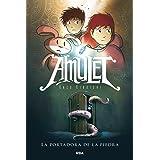 Amulet 1. La portadora de la piedra: 001 (FICCIÓN KIDS)