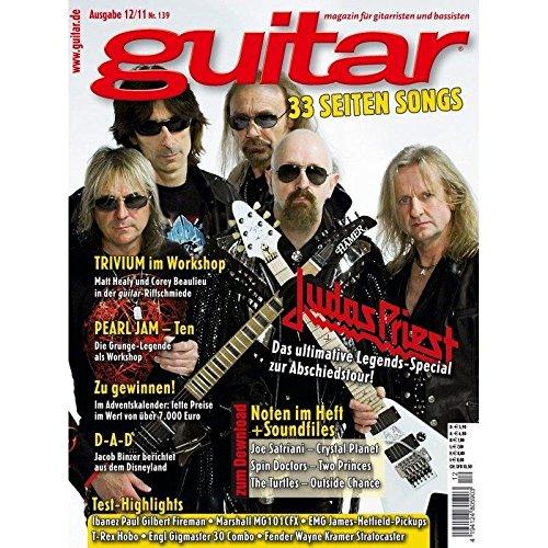Guitar Ausgabe 12 2011 - Judas Priest - Interviews - Workshops - Playalong Songs - Test und Technik