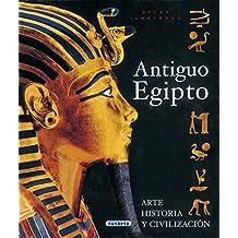 Atlas Ilustrado del Antiguo Egipto/ Illustrated Atlas of Ancient Egypt