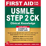 First Aid for the USMLE Step 2 CK, Tenth Edition (A & L REVIEW)