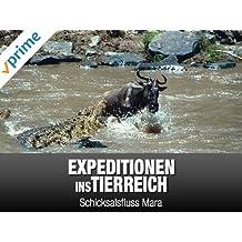 Expeditionen ins Tierreich - Schicksalsfluss Mara