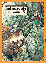 Minuscule, tome 5 par Takuto Kashiki