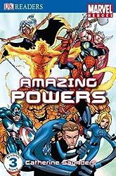 Marvel Heroes Amazing Powers: Level 3 (DK Readers Level 3)