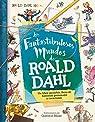 Los fantastibulosos mundos de Roald Dahl par CADWELL