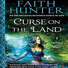 Curse on the Land: Soulwood, Book 2