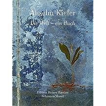 Die Welt - ein Buch: Katalog Museum der bildenden Künste, Leipzig (Edition Heiner Bastian)