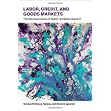 Labor, Credit, and Goods Markets: The Macroeconomics of Search and Unemployment