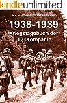 1938 - 1939: Kriegstagebuch der 12. K...