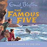 Five Go Down To The Sea: Book 12 (Famous Five series)