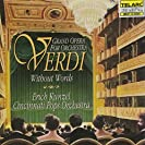 Cincinnati Pops Orchestra - Verdi Without Words