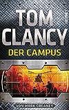 Der Campus: Thriller by Tom Clancy (2015-10-26)