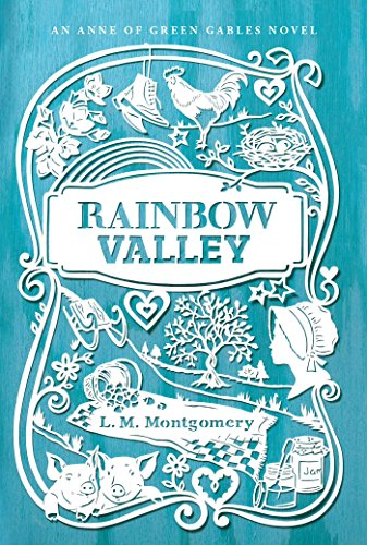 Rainbow Valley (Green Gables 7)