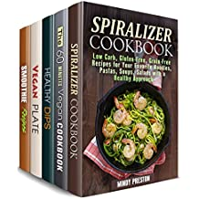 Vegan and Vegetarian Box Set (5 in 1) : Amazing Spiralizer, Quick and Easy Dips, Smoothies and Other Plant-Based Meals (Healthy Living ) (English Edition)