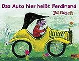 Janosch: Das Auto hier heißt Ferdinand