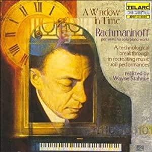 Rachmaninov: Solo Piano Works, A Window in Time