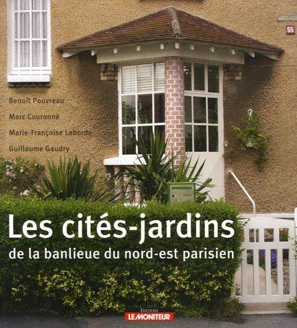 Les cits-jardins de la banlieue du nord-est parisien