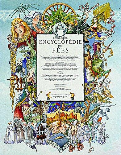 La grande encyclopédie des Fées (Beaux Livres Ho)