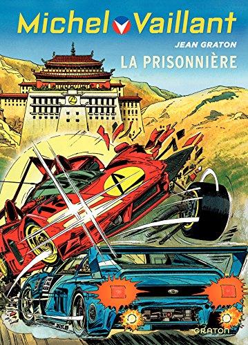 Michel Vaillant - tome 59 - Michel Vaillant 59 (rééd. Dupuis) Prisonnière (La)