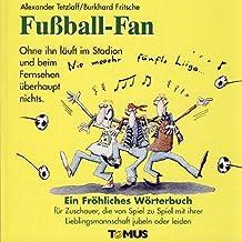 Fussball-Fan (Tomus - Die fröhlichen Wörterbücher)