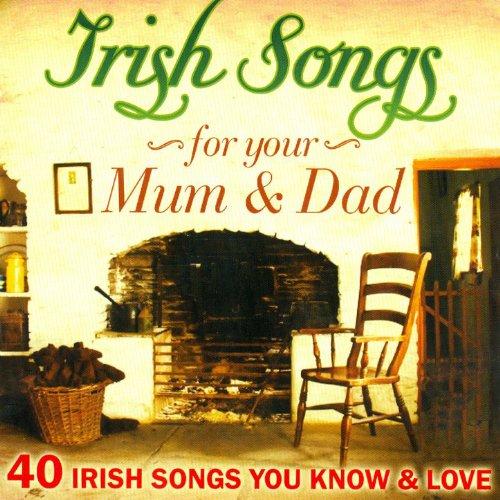 Irish Songs for Mum and Dad - ...