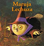 Maruja Lechuza / Maruja the Owl
