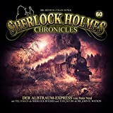 Sherlock Holmes Chronicles 60: Albtraum-Express