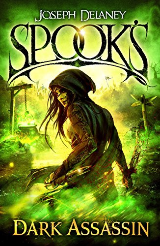 Spook's: The Dark Assassin (The Starblade Chronicles) by Joseph Delaney (2017-01-05)