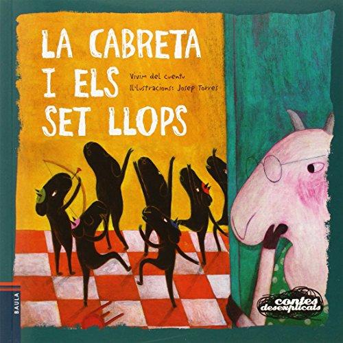 La cabreta i els set llops (Contes desexplicats) por Vivim del Cuentu
