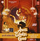 Aarti Bhakti Geet Vol.1