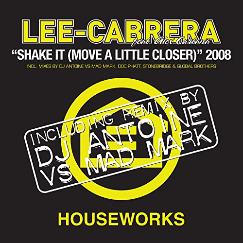 Shake It (Move a Little Closer) (DJ Antoine Vs Mad Mark Remix)