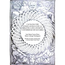 Catálogo del Fondo antiguo de la Biblioteca de Luis Moya. Universidad de Navarra