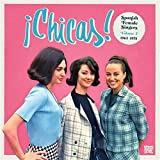 Chicas! Volume 2 - Spanish Female Singers 1963-1978