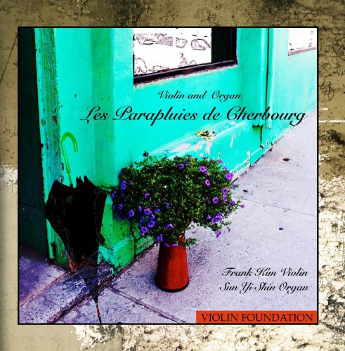 Les Parapluies De Cherbourg ( The Umbrellas of Cherbourg ) [feat. Sun Yi Shin]