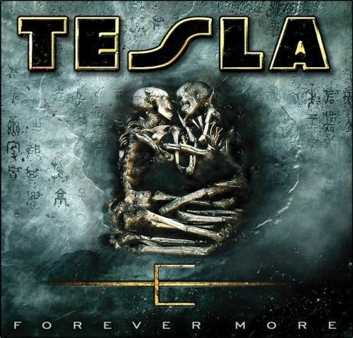 Forever More by TESLA (2011-06-23)