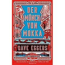 Der Mönch von Mokka