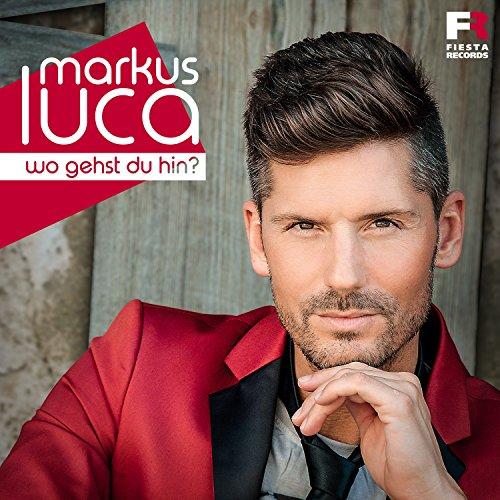 Markus Luca - Wo gehst du hin