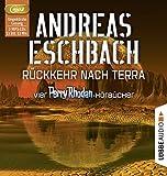R?ckkehr nach Terra: Vier Perry Rhodan-H?rb?cher. Der Gesang der Stille/Die R?ckkehr/Die Falle von Dhogar/Der Techno-Mond.