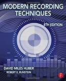 Modern Recording Techniques (Audio Engineering Society Presents) by David Miles Huber (2013-08-09)