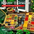Kräuter & Gewürze 2014. Trends & Classics Kalender: Mit nützlichen Informationen und Rezepten