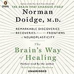 The Brain's Way of Healing: Remarkabl...