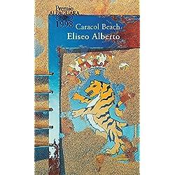 Caracol Beach (Spanish Edition) (Premio Alguara de novela 1998)