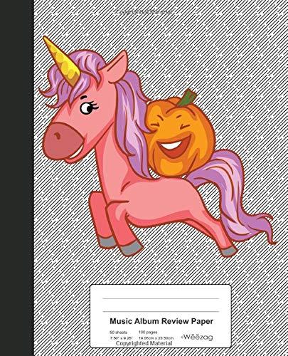 Music Album Review Paper: Pumpkin Riding Unicorn Book (Weezag Music Album Review Paper Notebook, Band 11)