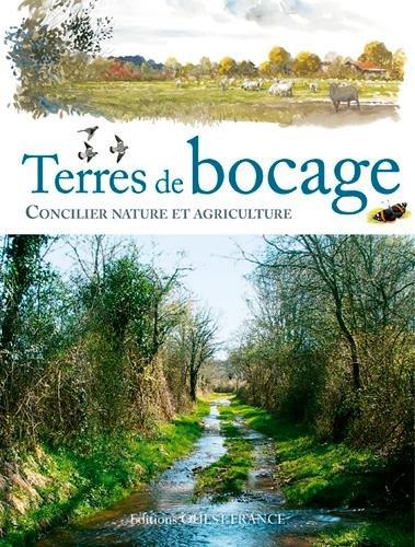 Terres de bocage : concilier nature et agriculture