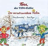 """Tom, der THW-Helfer - """"Der verschwundene Helm"""""""
